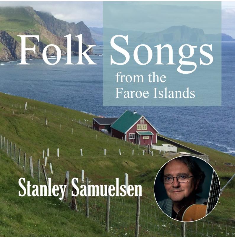 Folk songs from the faroe islands stanley samuelsen